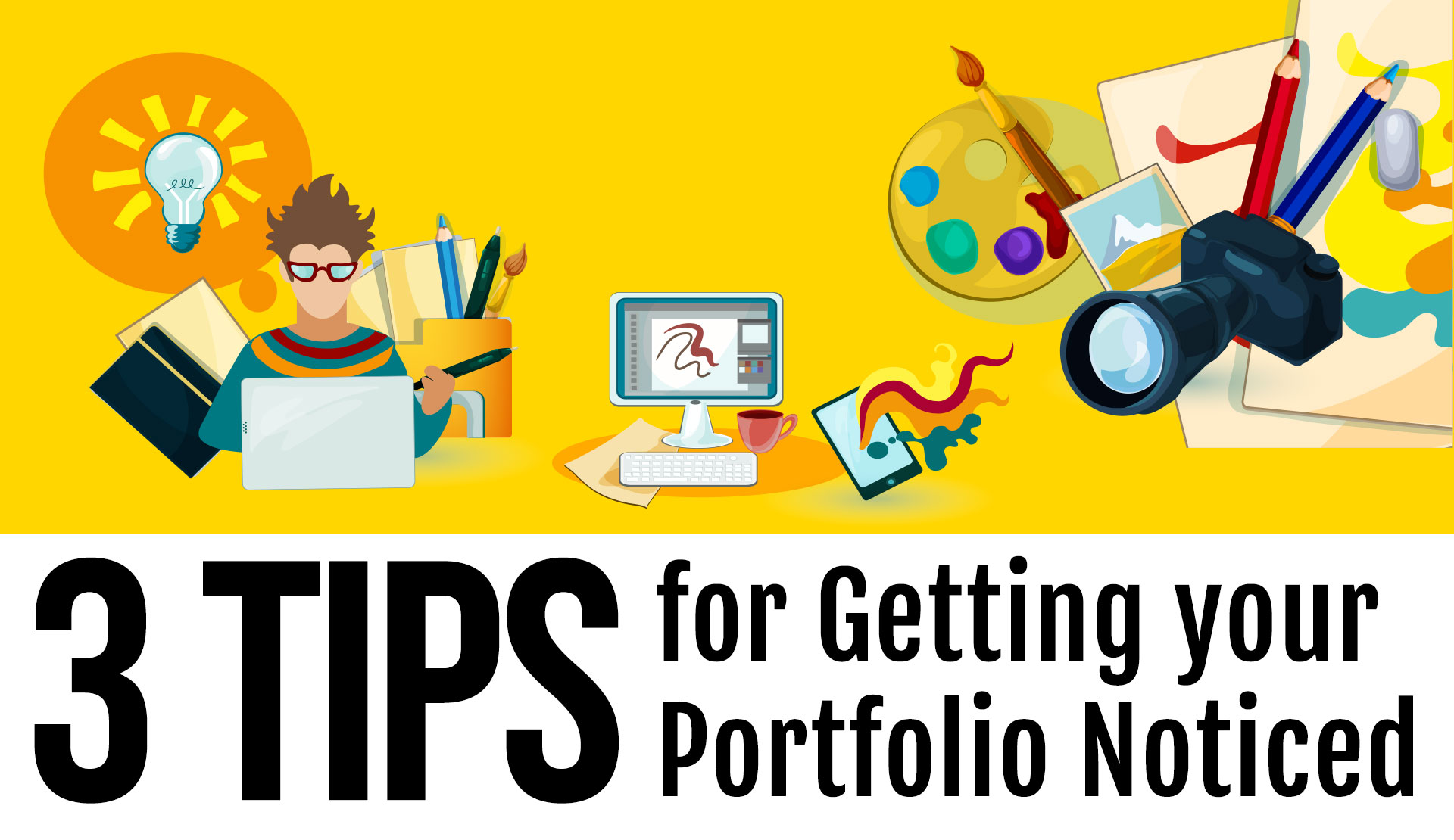 3 Tips for Getting your Portfolio Noticed