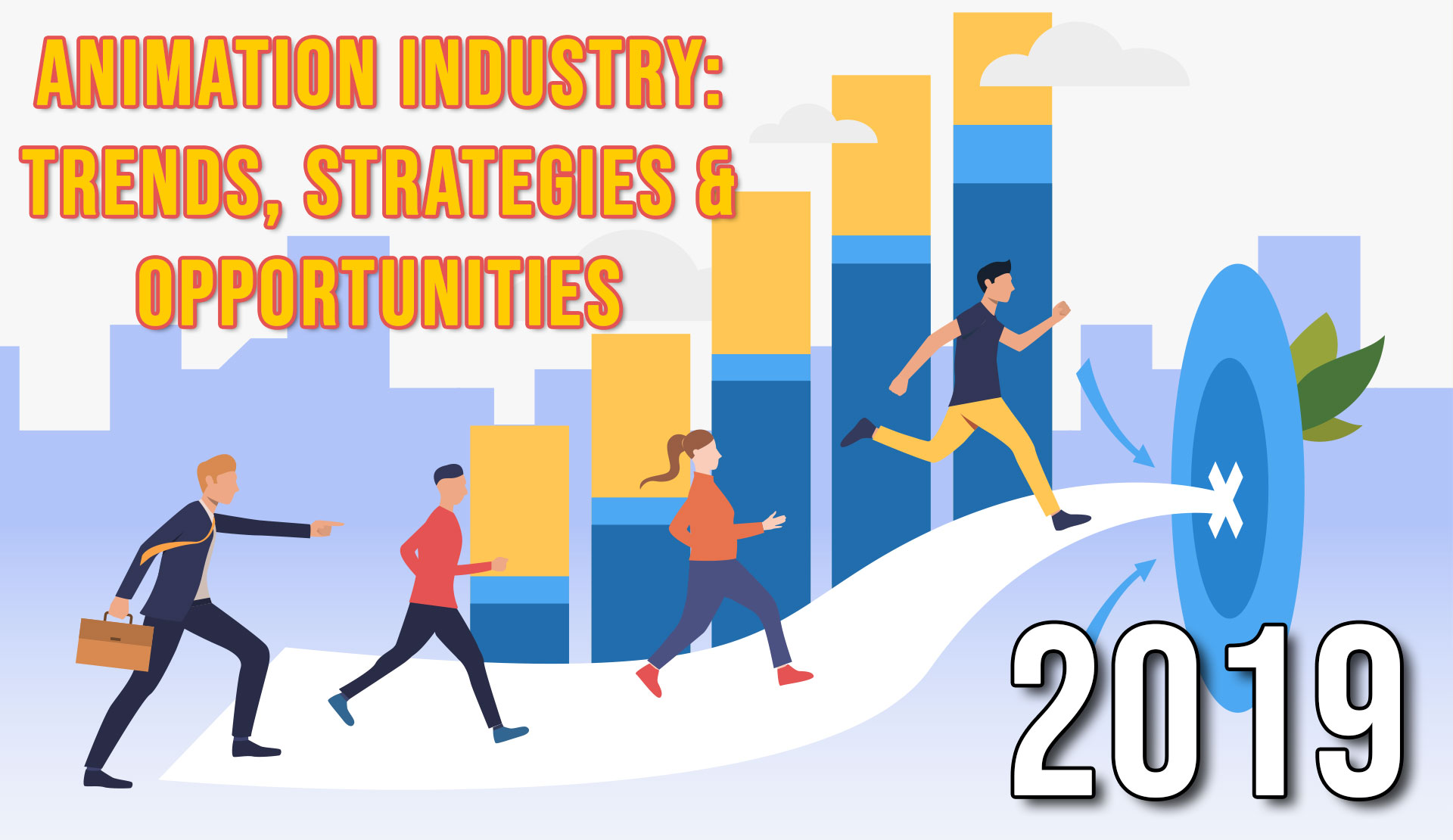 Animation Industry: Trends, Strategies & Opportunities 2019