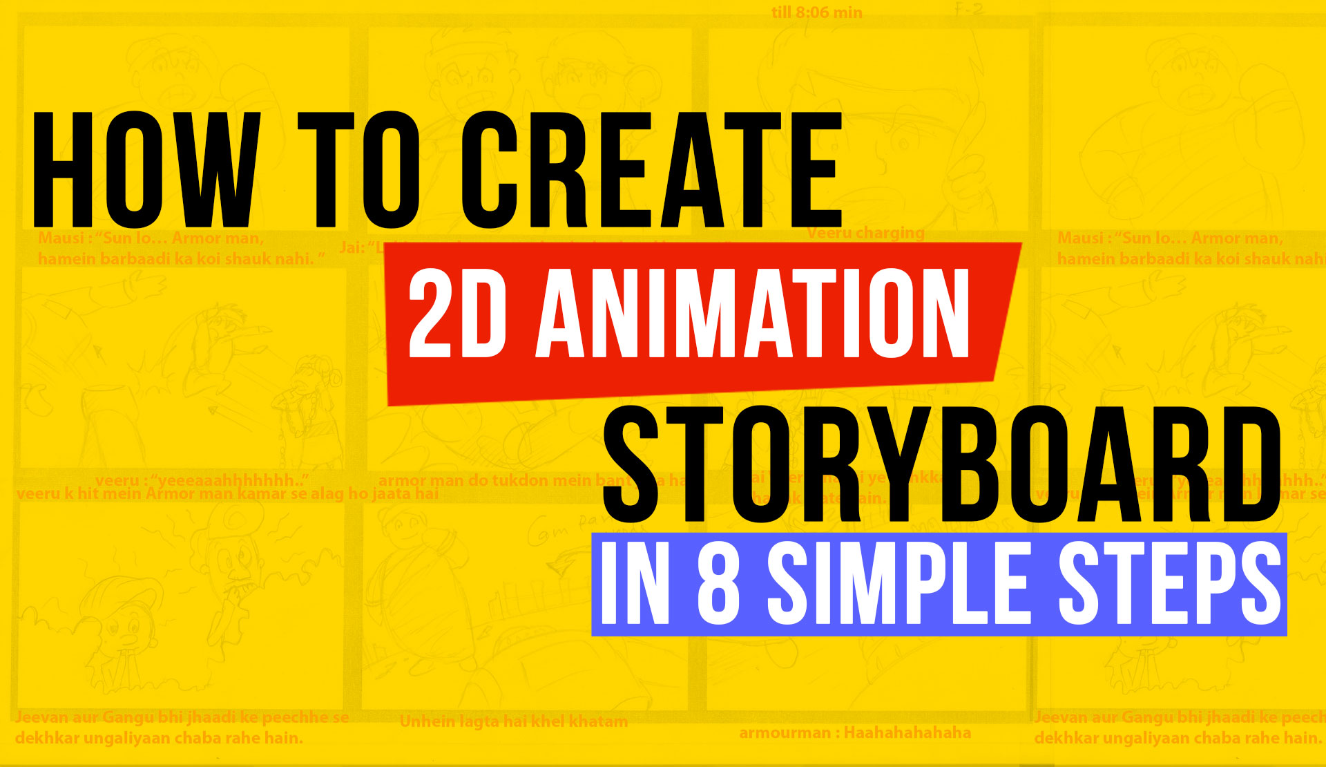How to create 2D animation storyboard in 8 Simple steps?