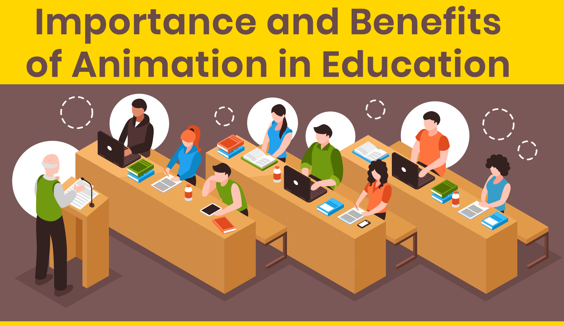 Importance and Benefits of Animation in Education
